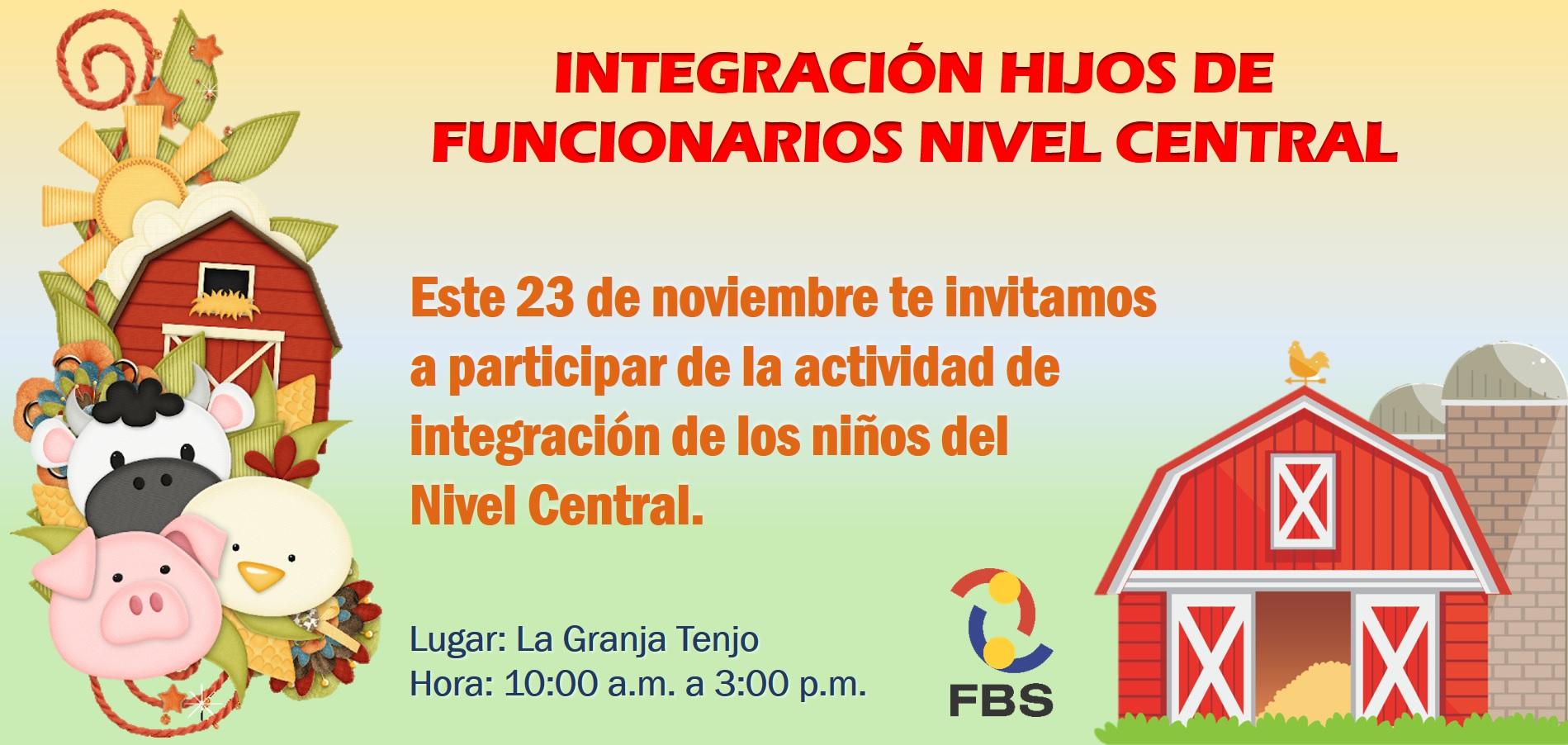 Informacion Integración Hijos de Funcionarios Nivel Central