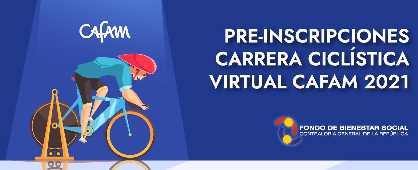 Informacion PRE-INSCRIPCIONES CARRERA ATLÉTICA CAFAM 2021