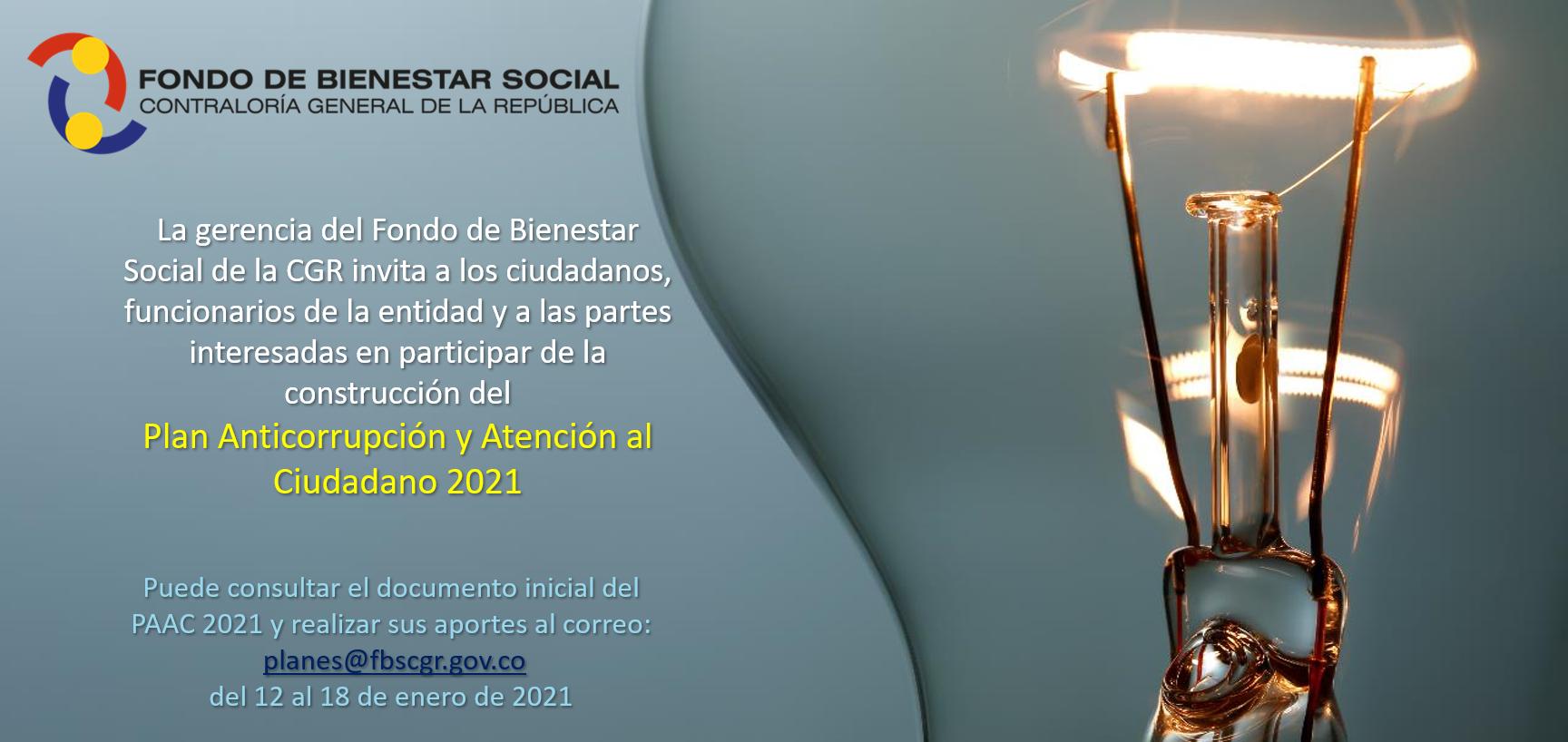 Informacion Proyecto Plan Anticorrupción y Atención al Ciudadano 2021