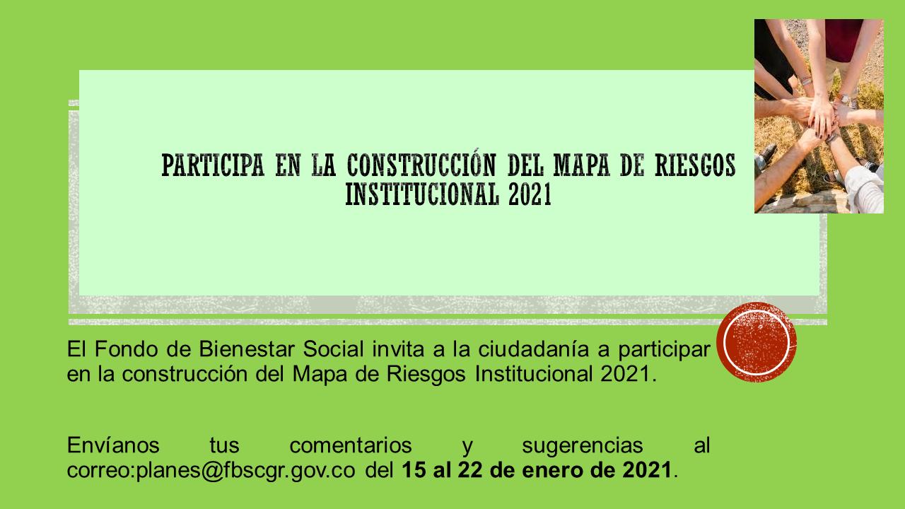 Informacion Construcción Mapa de Riesgos 2021